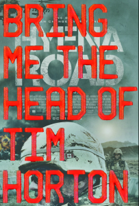 bring me the head of tim horton poster